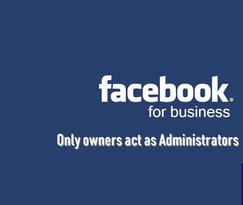 Managing a business Facebook account, administrators, permissions